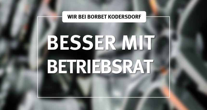 Betriebsratswahl in Kodersdorf - Klare Mehrheit für Metaller bei Borbet!